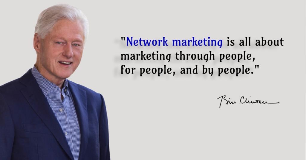 Bill Clinton on network marketing