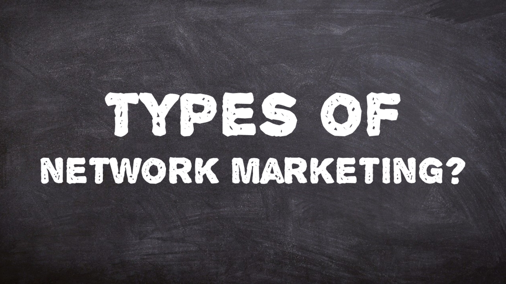 Types of network marketing